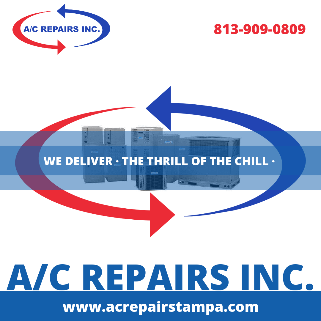 AC Repair Tampa Delivers The Thrill of the Chill