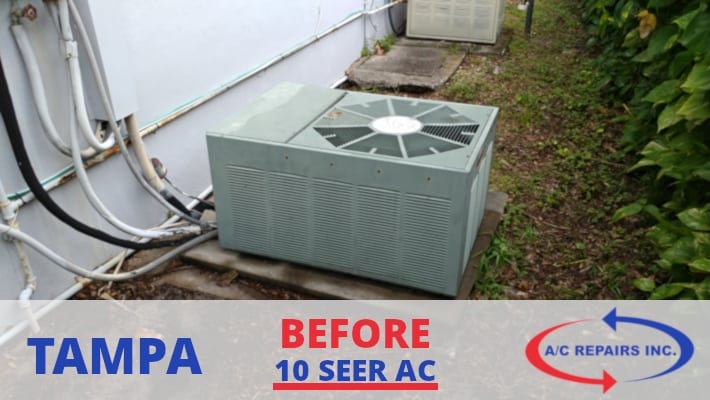 Tampa before image one 10 seer ac